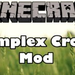 Complex Crops Mod 1.12.2/1.7.10 (Corn, Cucumbers, Rice, Butter Bread)